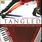 Tango Siempre: Tangled