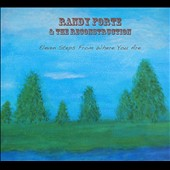 Randy Forte & the Reconstruction: Eleven Steps From Where You Are [Digipak]
