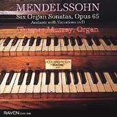 Mendelssohn: Six Organ Sonatas Op 65, Andante / Murray
