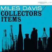 Miles Davis: Collectors Items [Remastered]