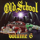 Various Artists: Old School, Vol. 6