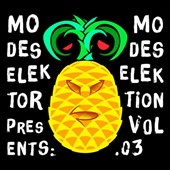 Modeselektor: Modeselektor Proudly Presents Modeselektion, Vol. 03 *