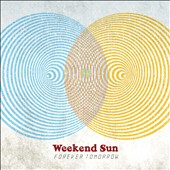 Weekend Sun: Forever Tomorrow