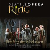 Richard Wagner: Der Ring des Nibelungen / Seattle Opera SO & Chorus, Asher Fisch