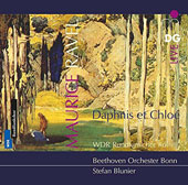 Ravel: Daphnis et Chloé, Ballet Music for chorus and orchestra / Blunier, Beethoven Orch., Bonn