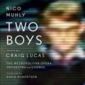 Nico Muhly: Two Boys