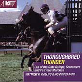 Thoroughbred Thunder / Matthew H. Phillips and his Band