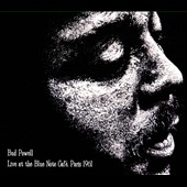 Bud Powell: Live at the Blue Note Café, Paris 1961 [Digipak]