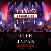 Il Divo: A Musical Affair: Live in Japan