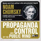 Noam Chomsky: Propaganda & Control of the Public Mind