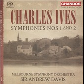 Charles Ives: Symphonies Nos. 1 & 2 (Orchestral Works, Vol. 1) / Melbourne SO; Sir Andrew Davis