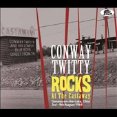 Conway Twitty: Rocks at the Castaway *