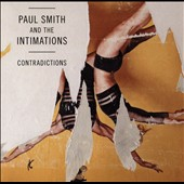 Paul Smith & the Intimations/Paul Smith (Maximo Park): Contradictions [Slipcase]