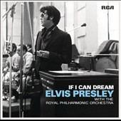 Elvis Presley/Royal Philharmonic Orchestra: If I Can Dream