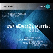 Vincent Peirani/Emile Parisien/Lars Danielsson/Living Being/Mathias Eick: SWR New Jazz Meeting 2013