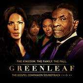 Greenleaf Cast: Greenleaf: The Gospel Companion Soundtrack, Vol. 1 *