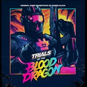 Powerglove: Trials of the Blood Dragon [Original Video Game Soundtrack]