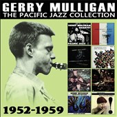 Gerry Mulligan: The Pacific Jazz Collection *