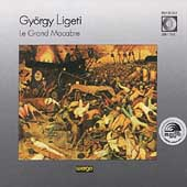 Ligeti: Le Grand Macabre / Howarth, Weller, Haage, et al