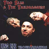 Too Slim & the Taildraggers: King Size Troublemakers