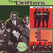 The Drifters (US): Save the Last Dance for Me/The Good Life with the Drifters