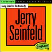 Jerry Seinfeld: Jerry Seinfeld on Comedy *