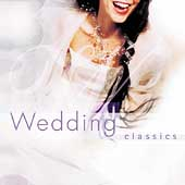 Wedding Classics / Norrington, Parrott, Mackerras, et al