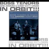 Gene Ammons/Sonny Stitt: Boss Tenors in Orbit! [Deluxe Edition]