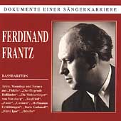 Dokumente Einer S&auml;ngerkarriere - Ferdinand Frantz