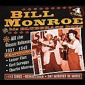 Bill Monroe: All the Classic Releases 1937-1949 [Box]