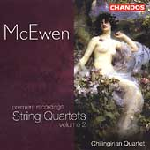 McEwen: String Quartets Vol 2 / Chilingirian String Quartet