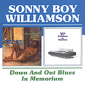 Sonny Boy Williamson II (Rice Miller): Down and Out Blues/In Memorium
