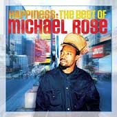 Michael Rose: Happiness: The Best of Michael Rose