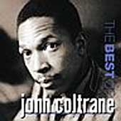 John Coltrane: The Best of John Coltrane [Prestige]