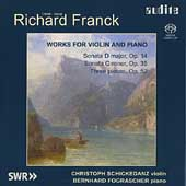 Richard Franck: Works for Violin and PIano / Schickedanz,