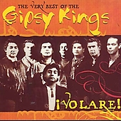 Gipsy Kings: Volare! The Very Best of the Gipsy Kings