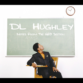D.L. Hughley: Notes from the GED Section [PA] [Digipak] *