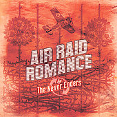 The Never Enders: Air Raid Romance