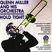Glenn Miller: Hold Tight