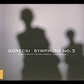 G&#243;recki: Symphony no 3, Canticum Graduum / Altinoglu, et al