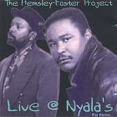 Hemsley Foster Project: Live @ Nyala's