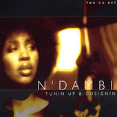 N'Dambi: Tunin' Up & Cosignin'