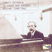 Samuil Feinberg in Sound and Thought - Moscow 1948-1962