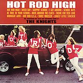 The Knights: Hot Rod High