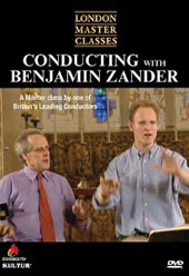 London Master Classes: Conducting with Benjamin Zander [DVD]