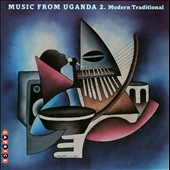 Various Artists: Music from Uganda, Vol. 2: Modern Traditional