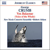 Crumb: Vox Balaenae / Robert Aitken, New Music Concerts