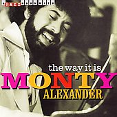 Monty Alexander: Way It Is