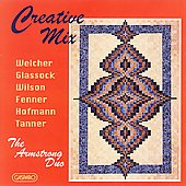Creative Mix - Welcher, Glassock, et al / Armstrong Duo