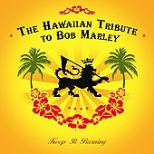 Various Artists: Keep It Burning: The Hawaiian Bob Marley Tribute